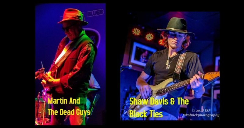 Martin & The Dead Guys/Shaw Davis & The Black Ties